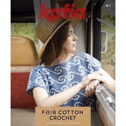 Catalogue Katia Spécial Fair Cotton Crochet n° 1 Eté  - 2020